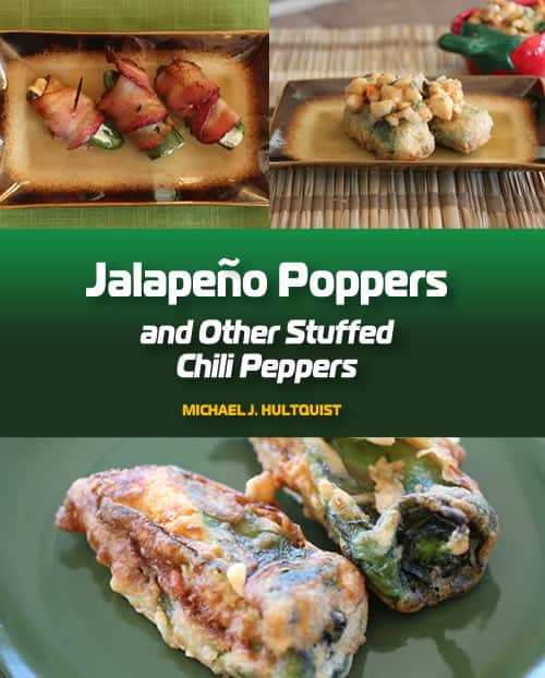Jalapeno Poppers and Other Stuffed Chili Peppers, by Michael Hultquist