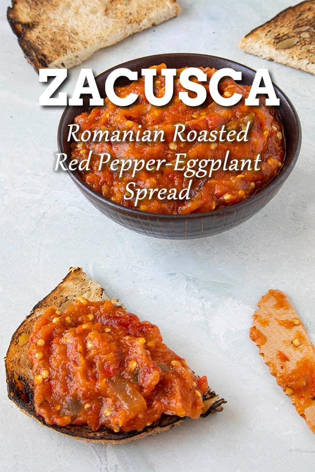 Zacusca Recipe: Romanian Roasted Eggplant and Red Pepper Spread