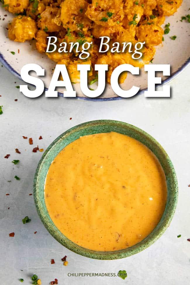 Bang Bang Sauce