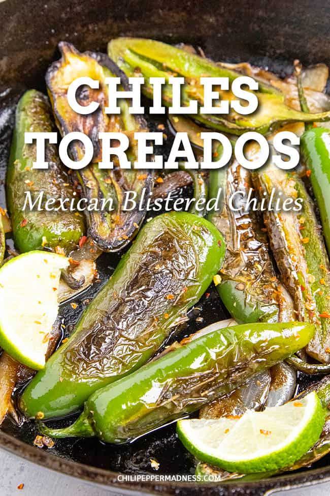 Chiles Toreados Recipe: Mexican Blistered Peppers