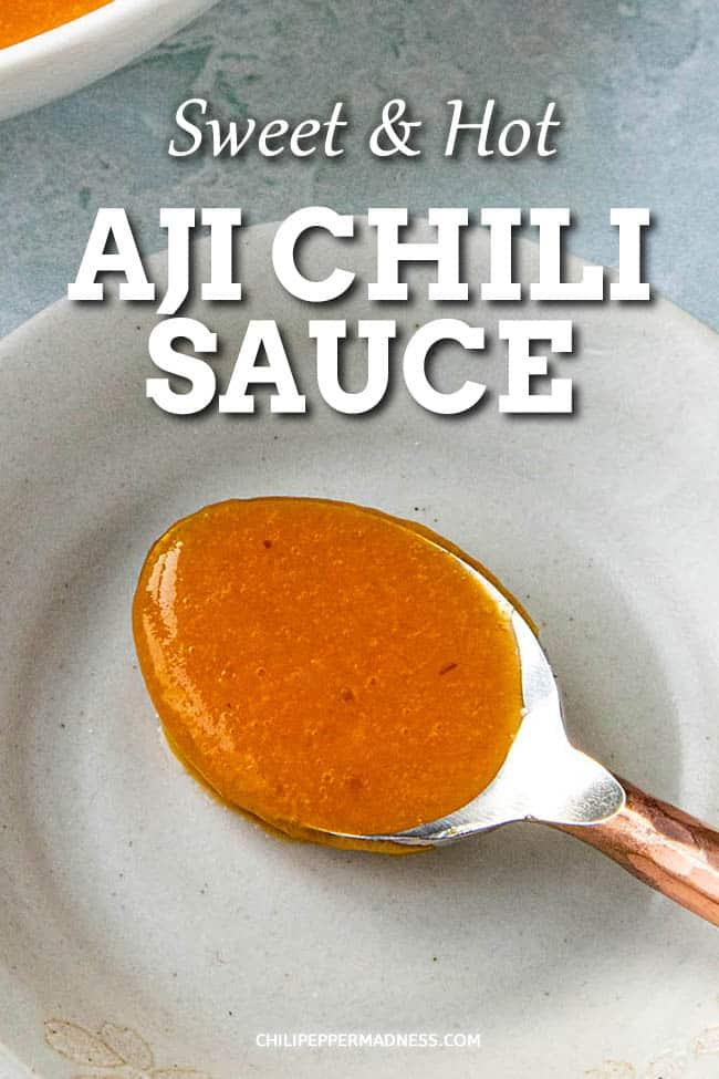 Easy Aji Chili Sauce