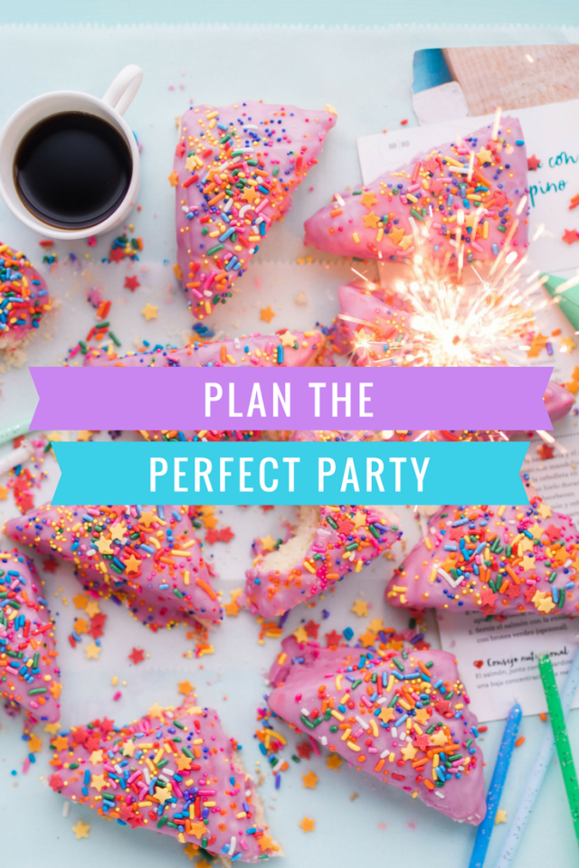 How to plan the perfect party