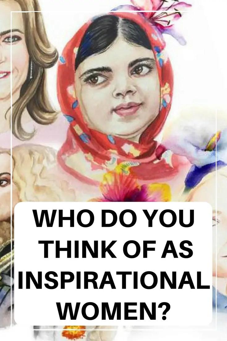 Inspirational Women, Inspired By, #inspiredby #inspiration #inspirationalwomen #feminisim #internationalwomensday