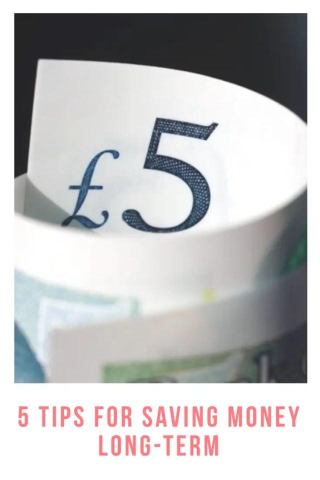 5 tips for saving money long term. Saving for the future