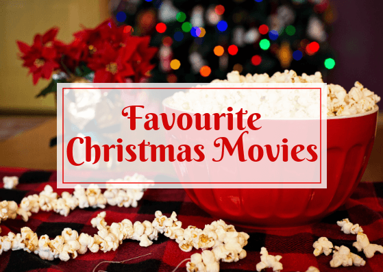 Favourite Christmas Movies*