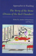 Approaches to Teaching The Story of the Stone (Dream of the Red Chamber)