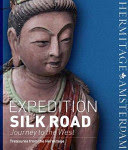 Expedition Silk Road Journey to the West