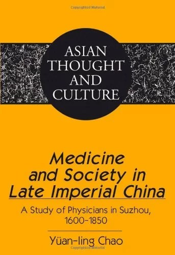 Medicine and Society in Late Imperial China
