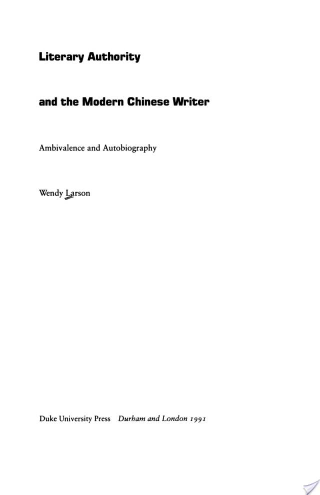 Literary Authority and the Modern Chinese Writer