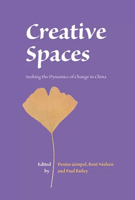 Creative Spaces - Seeking the Dynamics of Change in China