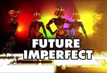 Future Imperfect