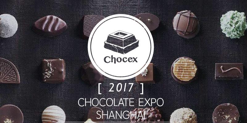 CHOCOLATE EXPO SHANGHAI 2017