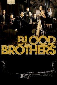 """Poster for the movie """"Blood Brothers"""""""