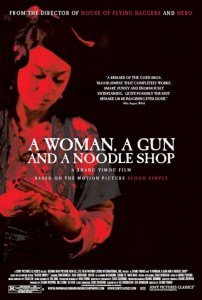 "Poster for the movie ""A Woman, a Gun and a Noodle Shop"""