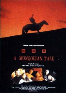 "Poster for the movie ""A Mongolian Tale"""