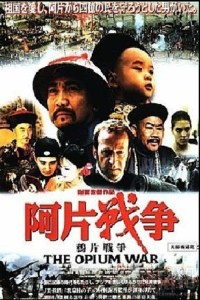 "Poster for the movie ""The Opium War"""