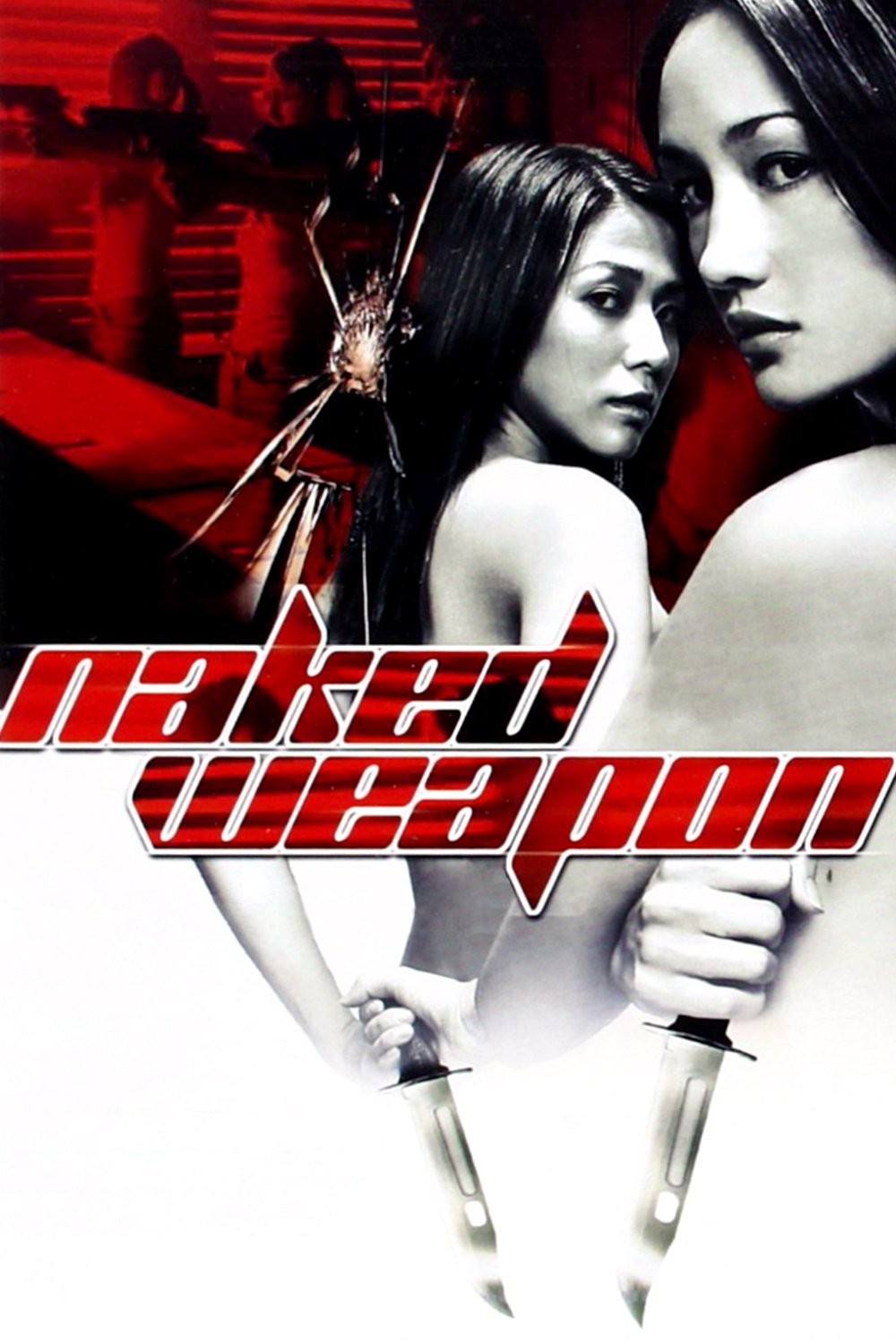 """Poster for the movie """"Naked Weapon"""""""