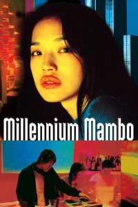 """Poster for the movie """"Millennium Mambo"""""""