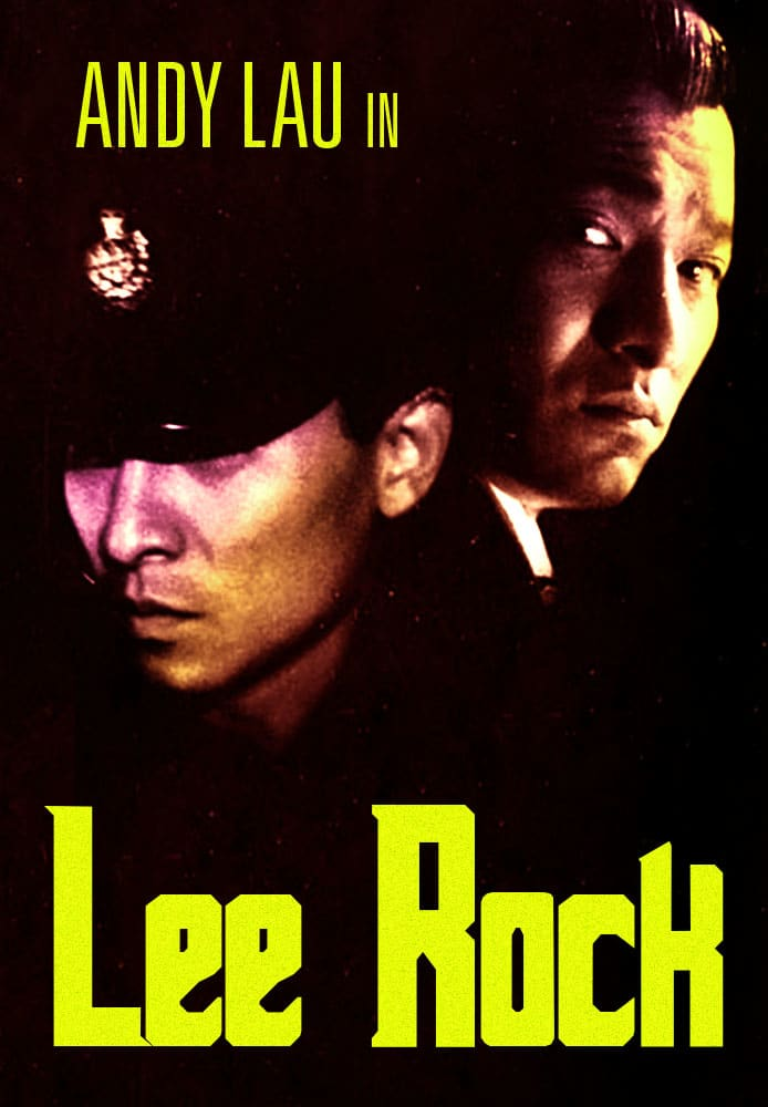 """Poster for the movie """"Lee Rock"""""""