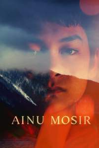 """Poster for the movie """"Ainu Mosir"""""""
