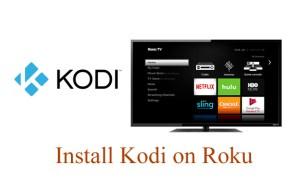 How to Install Kodi on Roku