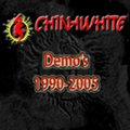 chinawhite - demo´s 1990-2005