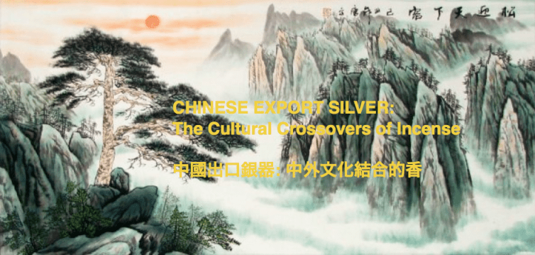 #ChineseExportSilver Chinese Export Silver: The Cultural Crossovers of Incense