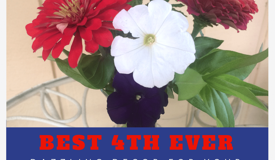 Best 4th Ever: Dazzling Decorations for your Gatherings