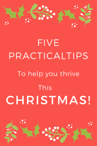 It is certainly easy to get swamped and overwhelmed during the festive season but these five tips will help you through this Christmas season