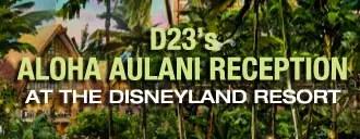 D23's Aloha Aulani Reception at the Disneyland Resort
