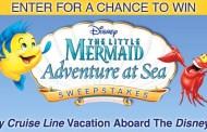 The Little Mermaid Adventure At Sea Sweepstakes