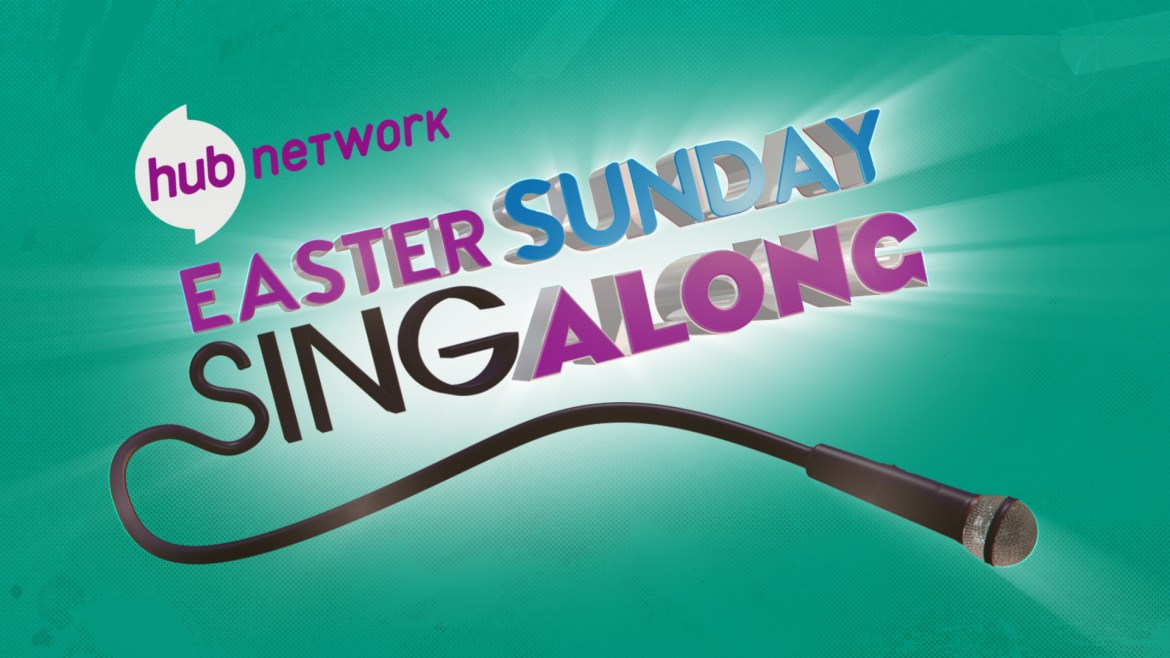 Easter Sing-A-Long Marathon to Air on The Hub Network
