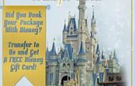 Disney Gift Card Transfer Week - Get a FREE Disney Gift Card!