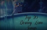 So This is Love: Top 20 Disney Love Songs