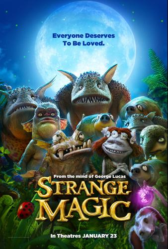 Strange Magic –  A Love Story by George Lucas