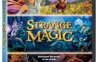 Strange Magic - On DVD and Digital May 19th!
