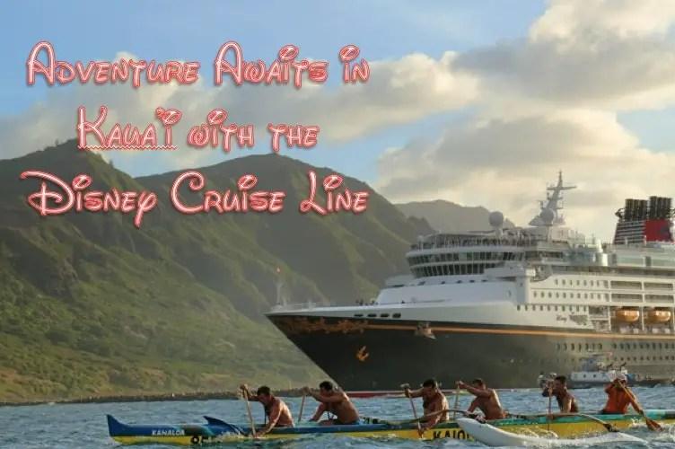 Amazing Adventures Await in Kaua'i on the Disney Cruise Line