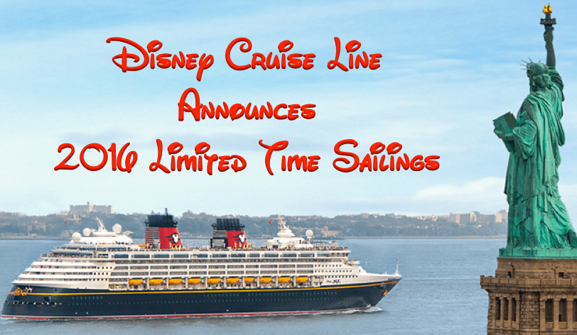 Disney Cruise Line Announces Limited Time Sailings for 2016 from New York & Texas!