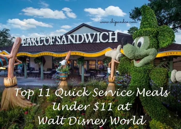 Top 11 Quick Service Meals at Walt Disney World Under $11