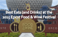 Best Eats (and Drinks) at the 2015 Epcot Food & Wine Festival