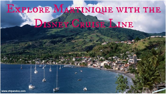 You can now Explore Martinique with the Disney Cruise Line
