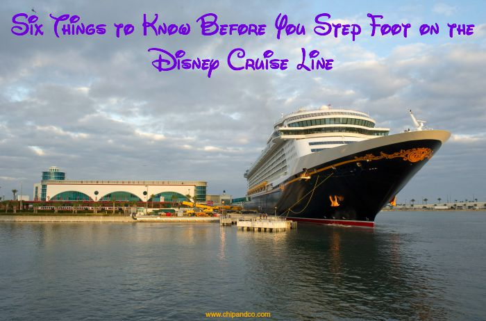 Six Things to Know Before You Step Foot on the Disney Cruise Line