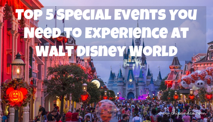 Top 5 Special Events You Need to Experience at Walt Disney World