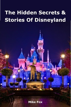 The Hidden Secrets and Stories of Disneyland Book Review