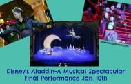 'Disney's Aladdin – A Musical Spectacular' has Final Performance Jan. 10th