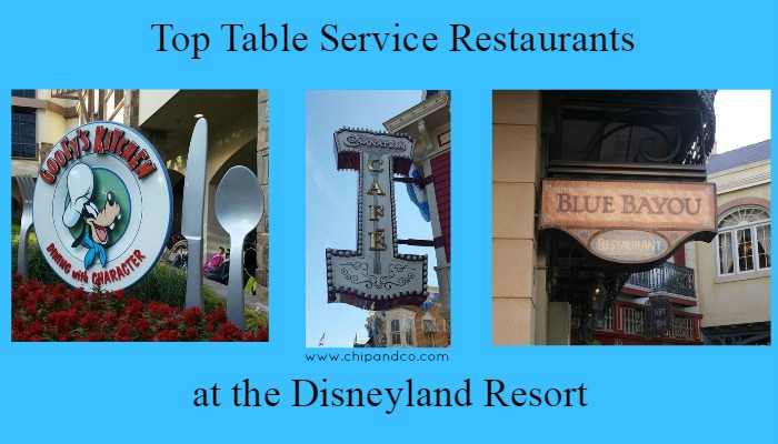 Top 10 Best Table Service Restaurants at the Disneyland Resort
