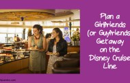 Plan a Girlfriends (or Guyfriends) Getaway on the Disney Cruise Line
