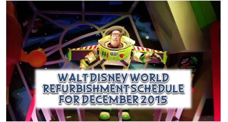 Walt Disney World Refurbishment Schedule for December 2015