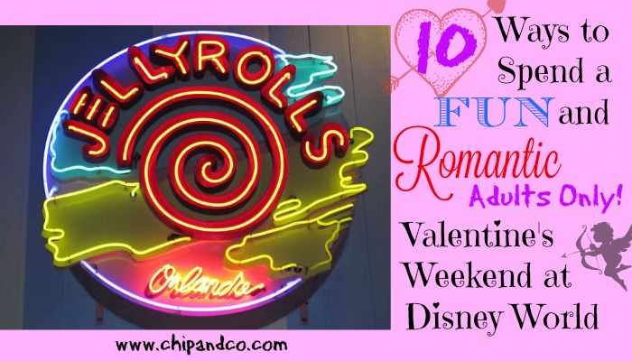 10 Ways to Spend a Fun and Romantic (Adults Only!) Valentine's Weekend at Disney World