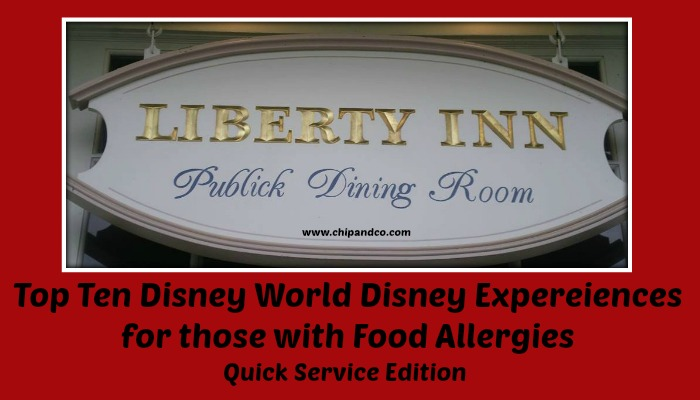 Top Ten Dining Experiences for those with Food Allergies – Quick Service Edition